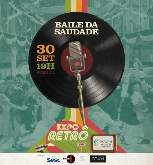 15471627092017_baile_da_saudade_expo_retro